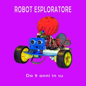 corso robot esploratore robotica per bambini da 9 anni in su valeria cagnina alessandria corsi da 11 a 14 anni