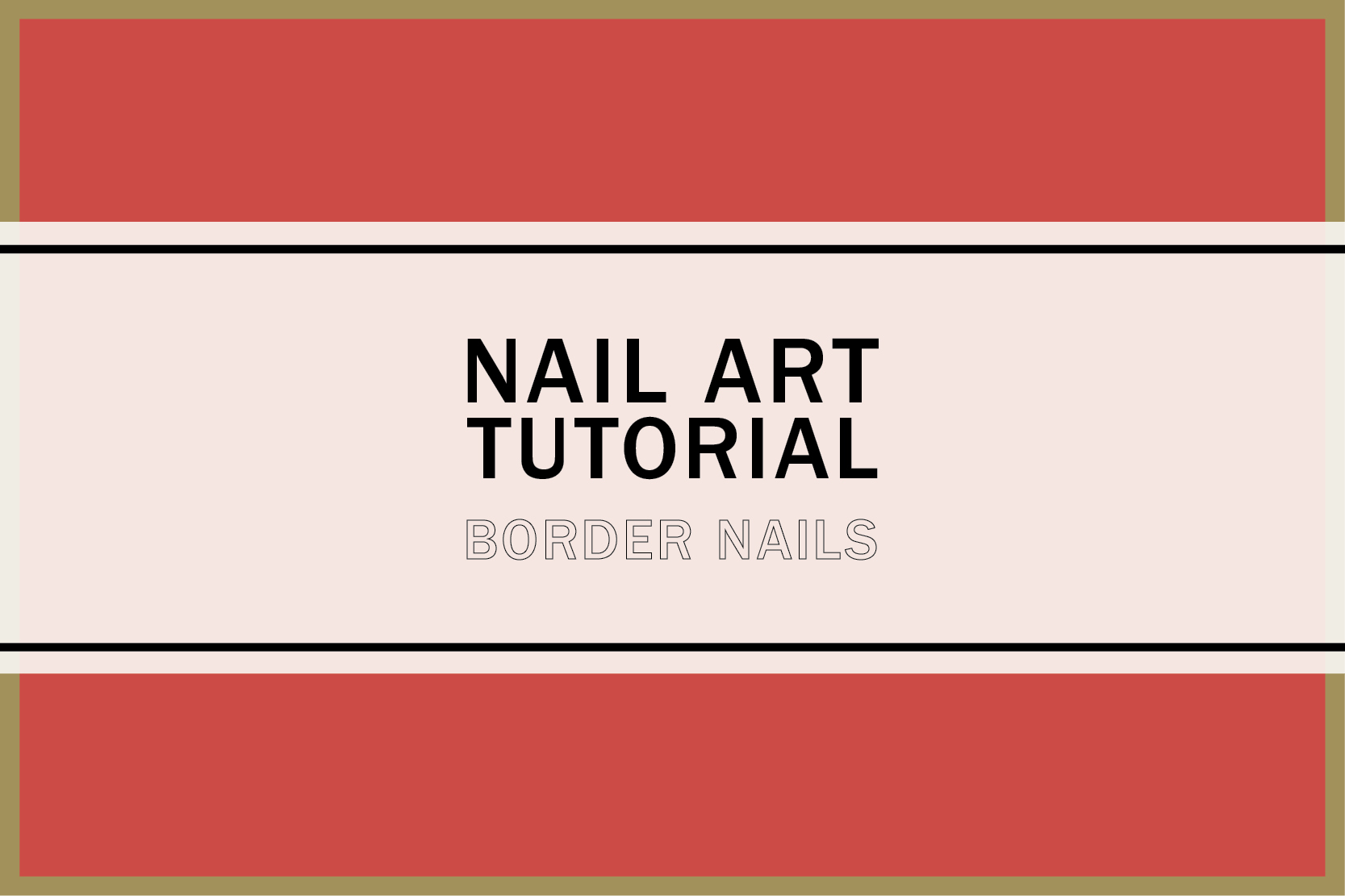 Nail art tutorial – Border Nails