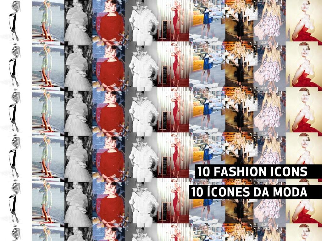 10 Style Icons || 10 Ícones de Estilo
