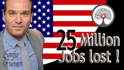 25 million jobs lost - USA