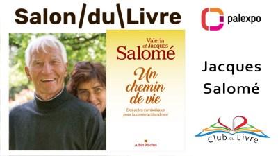 Jacques Salomé et Valéria Salomé - Un chemin de vie - Editions Albin Michel