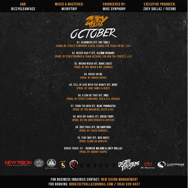 zoey dollaz october freebandz