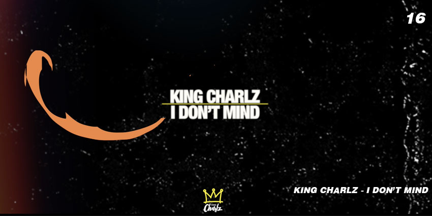 king charlz i don't mind video