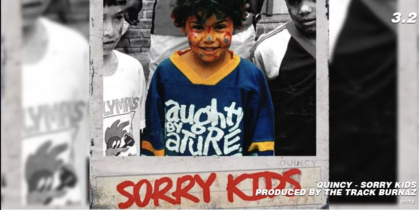 QUINCY SORRY KIDS