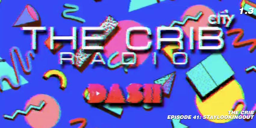 the crib radio dash radio statylookingout