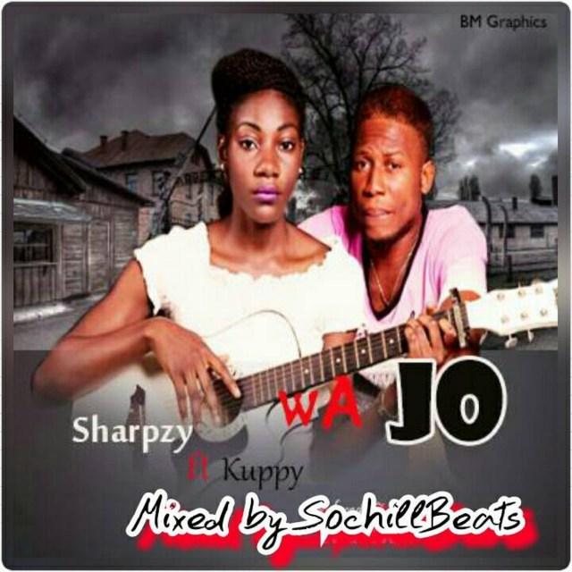 Sharpzy ft Kuppy – Wa Jo