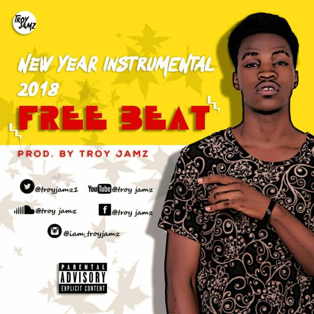 New Year Freebeat(Prod. By Troy Jamz)