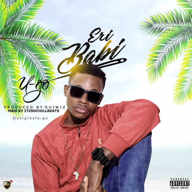 (MUSIC/AUDIO): U-go – Eri Babi