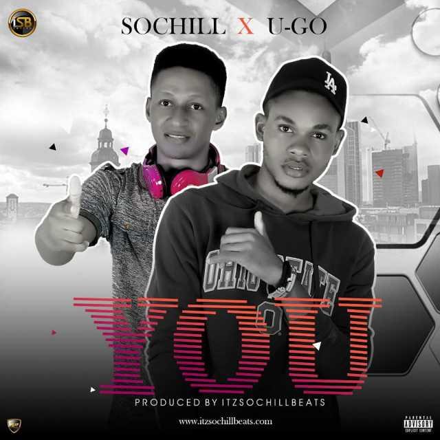 (MUSIC/AUDIO): SochiLL × U-go – YOU(Prod. By itzSochiLLBeats)