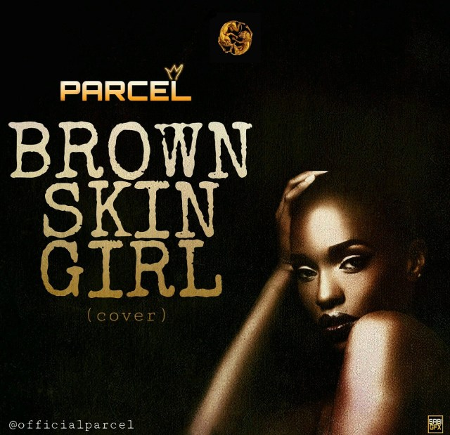 Parcel – Brown Skin Girl cover