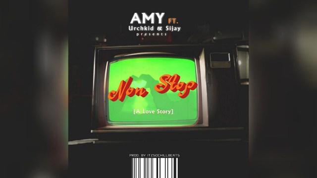 Listen to Non Stop by Amy ft. Urchkid, Sijay + Lyrics