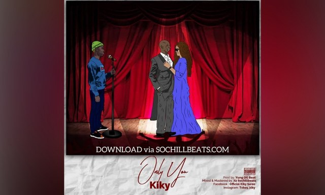 Listen to this new song, Kiky – Only You + Lyrics