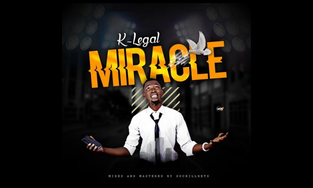 Listen to K.Legal – Miracle, + Lyrics