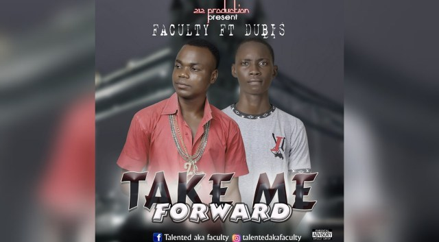 Listen to Faculty ft. Dubis – Take Me Forward (Prod. By Waymaker)