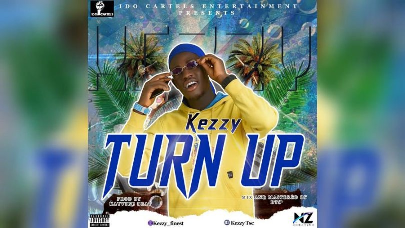 NEW MUSIC: Kezzy – Turn Up