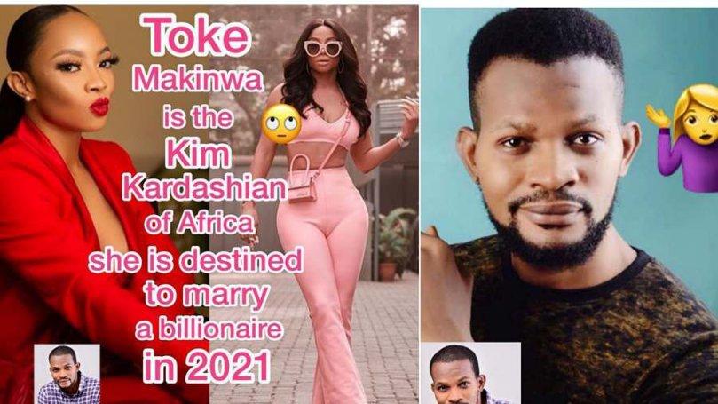 Toke Makinwa is destined to marry a billionaire in 2021 – Uche Maduagwu prophesies