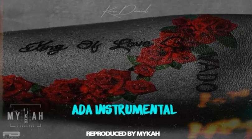 Download Instrumental Kizz Daniel – ADA (Reprod. By Mykah)