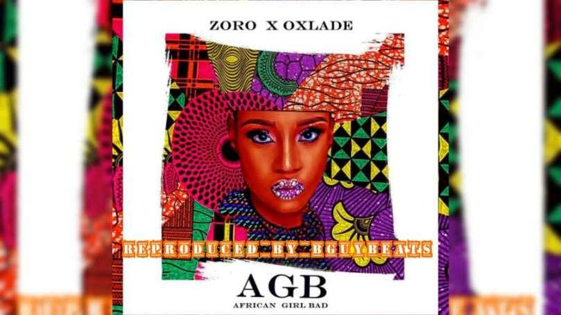 Download Instrumental Zoro x Oxlade – African Bad Girl (Reprod by BguyBeats)