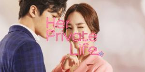 Her Private Life e o problema da comunicação nos doramas