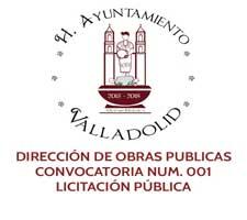 DIRECCIÓN DE OBRAS PUBLICAS CONVOCATORIA NUM. 001 LICITACIÓN PÚBLICA