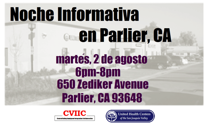 Noche Informativa en Parlier CA 2 Agosto