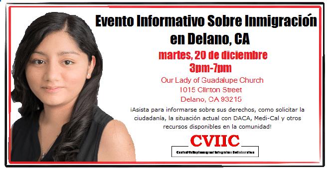 Evento Informativo Sobre Inmigracion en Delano 20 de Diciembre 2016