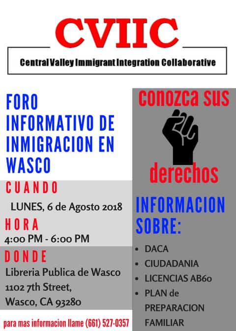 Foro Informativo de Inmigracion en Wasco el Lunes 6 de Agosto 2018