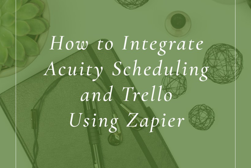 How to Integrate Acuity and Trello