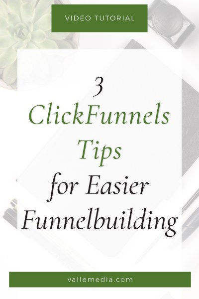 3 ClickFunnels Tips for Easier Funnelbuilding