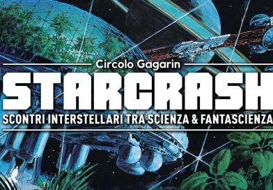 Starcrash: scontri tra scienza e fantascienza – 15 novembre-9 maggio