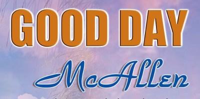 Good Day McAllen
