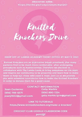 This flier, the creation of McAllen ISD International Baccalaureate junior Joan Gutierrez, invites others to learn to make Knitted Knockers and provides information on how to donate them.