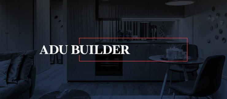 ADU Builder