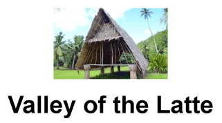 Valley of the Latte, Guam, Tours, Activities, Culture, History, Things to do in Guam