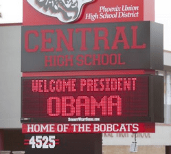 Phoenix Union high school sign welcoming Pres. Obama January 2015