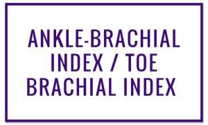 ANKLE-BRACHIAL INDEX / TOE BRACHIAL INDEX - Wound Treatments at Valley Wound Care Specialists