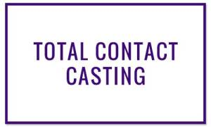 TOTAL CONTACT CASTING - Wound Treatments at Valley Wound Care Specialists