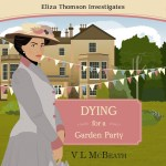 Dying for a Garden Party audiobook cover