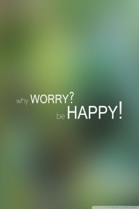 why_worry_be_happy-wallpaper-640x960