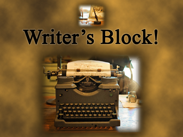 Writer's Block, How to deal with Writer's Block, How to overcome Writer's Block