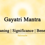 Gayatri Mantra – Meaning   Significance   Benefits  