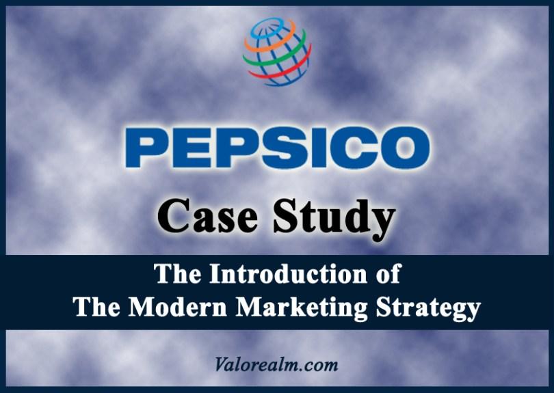 Pepsi, Pepsi Case Study, Case Study, Pepsi History, Pepsico Brand