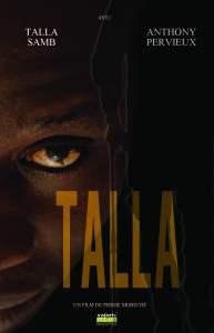 Voici l'affiche du film TALLA
