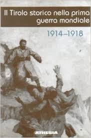 Il Tirolo storico nella prima guerra mondiale 1914-1918 è un libro di Fontana Josef pubblicato da Athesia