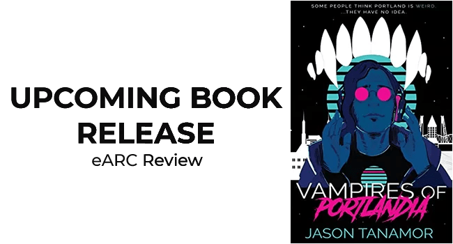 vampires-of-portlandia-jason-tanamor-book-review-featured