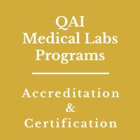 QAI Medical Labs Accreditation, QAI Medical Labs Certification, QAI Accreditation, QAI Consultants