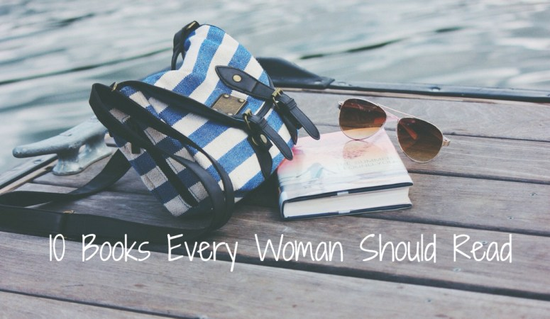 10 Books Every Woman Should Read