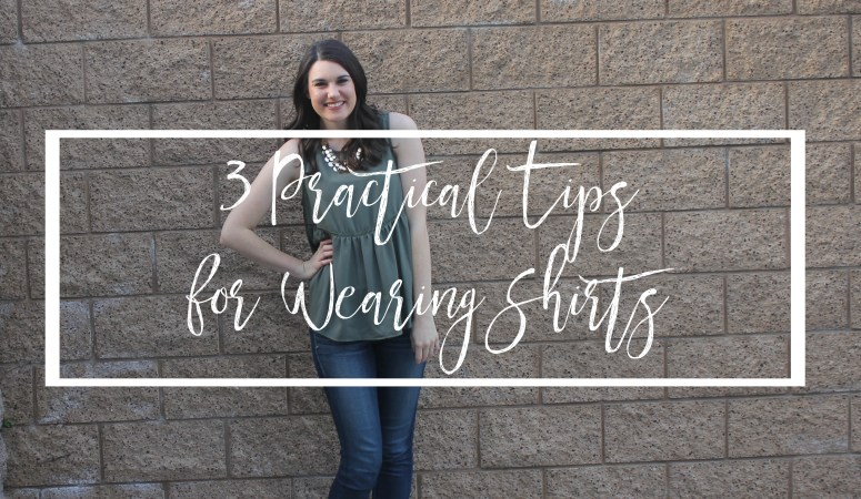 3 Practical Tips for Wearing Shirts