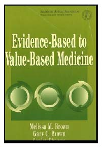 Evidence based to Values based Medicine