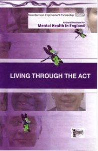 Living through the act